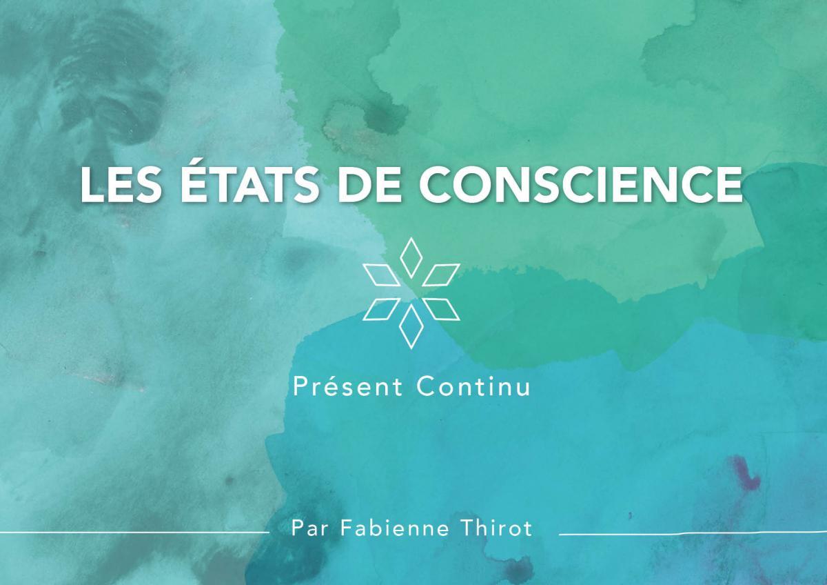 les etats de conscience